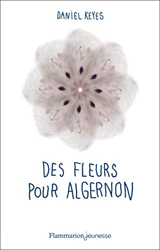 9782081247604: Des fleurs pour Algernon