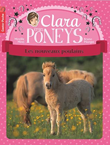 9782081247758: Clara et les poneys, Tome 2 : Les nouveaux poulains (Castor Poche Mes premiers romans)