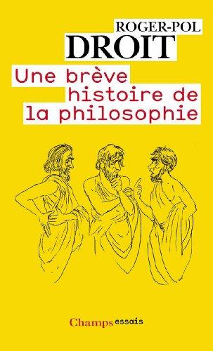 9782081248816: Une Breve Histoire De LA Philosophie (French Edition)