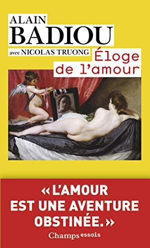 9782081248823: Eloge De L'Amour (Champs Essais)