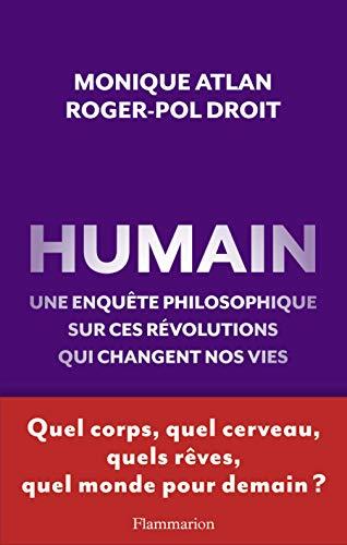 9782081249080: humain ; une enquête philosophique sur ces révolutions qui changent nos vies