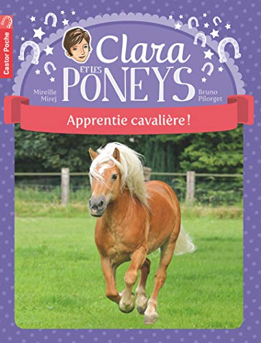 9782081249172: Clara et les poneys, Tome 1 (French Edition)