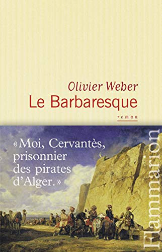 Le barbaresque (2081249278) by Olivier Weber