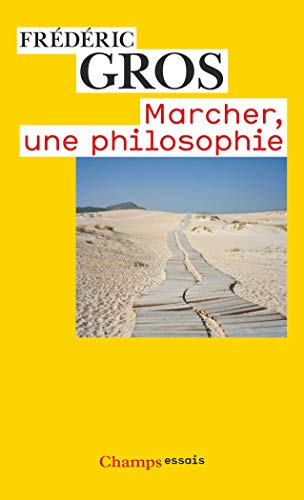 9782081249608: Marcher, Une Philosophie (French Edition)