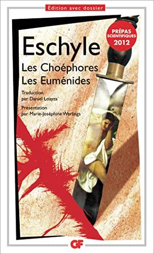 9782081249790: Les Choéphores. Les Euménides (prépas scientifiques 2011-2012)