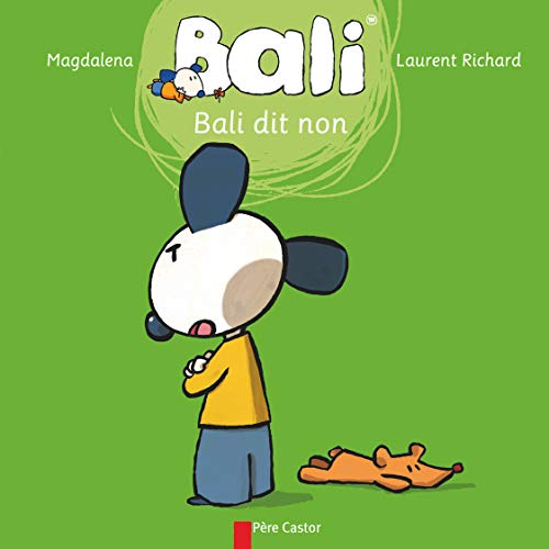 Bali, Tome 14 : Bali dit non: Magdalena, Richard, Laurent