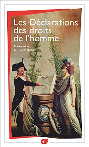 9782081250161: Les D�clarations des droits de l'homme : (Du D�bat de 1789-1793 au Pr�ambule de 1946)
