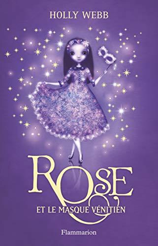 9782081250321: Rose t.3 ; Rose et le masque venitien