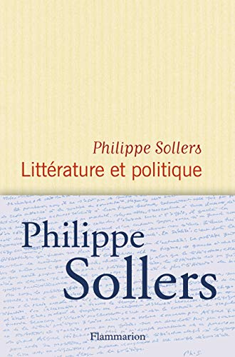 Litterature et politique: Sollers, Philippe