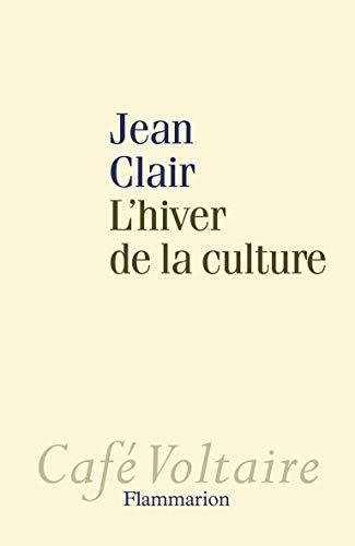 9782081253421: L'Hiver de la culture (Café Voltaire)