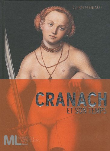 Cranach et son temps (French Edition): Guido Messling