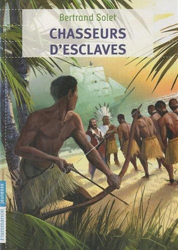 9782081254060: Chasseurs d'esclaves