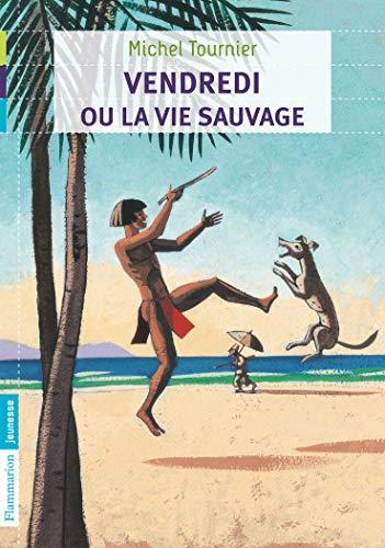 9782081254114: Vendredi Ou LA Vie Sauvage (French Edition)