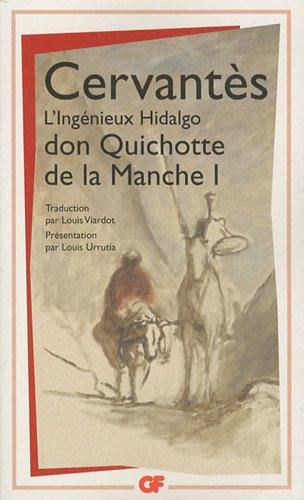 9782081255470: L'ingénieux hidalgo Don Quichotte de la Manche, Tome 1 : (GF)