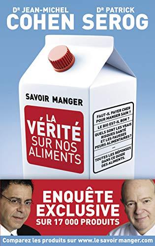 9782081255746: Savoir manger (French Edition)