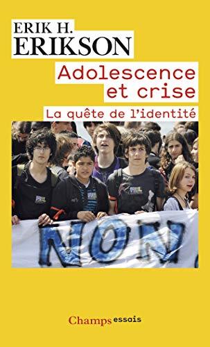 9782081255876: Adolescence et crise (nc) (Champs Essais)