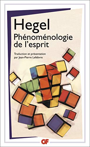 la phénoménologie de l'esprit: FLAMMARION