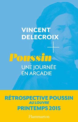 Poussin / une journée en Arcadie: Delecroix