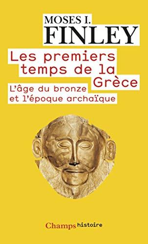 Les premiers temps de la Grèce (French Edition) (2081260670) by [???]