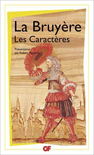 9782081260788: Les Caractères de Théophraste traduits du grec : Avec Les Caractères ou les moeurs de ce siècle (GF)