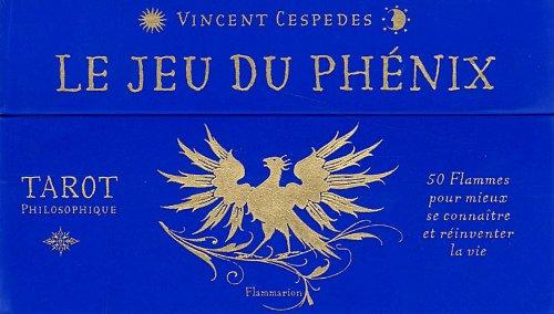 9782081260849: Le jeu du ph�nix : Tarot philosophique. 50 Flammes pour mieux se conna�tre et r�inventer la vie