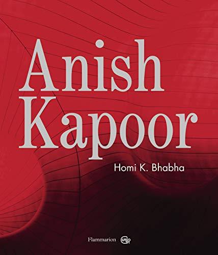 Anish kapoor (Nouvelle création contemporaine) - Bhabha, Homi K.