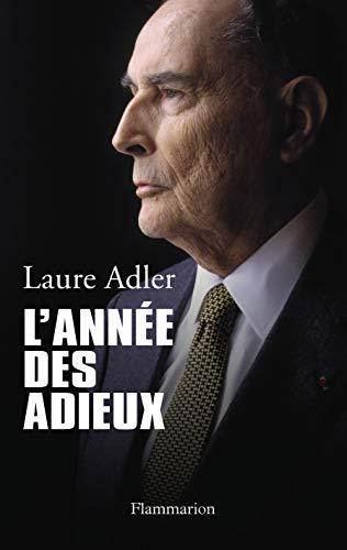 L'année des adieux: Laure Adler
