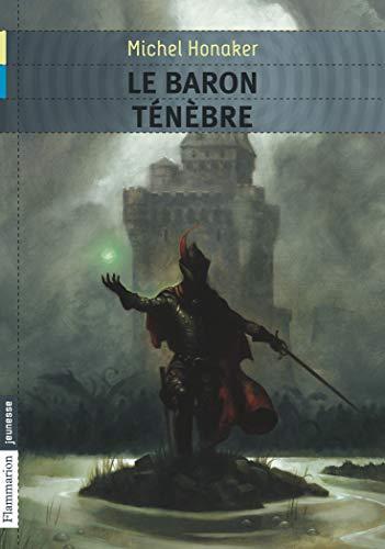9782081263420: Le baron t�n�bre