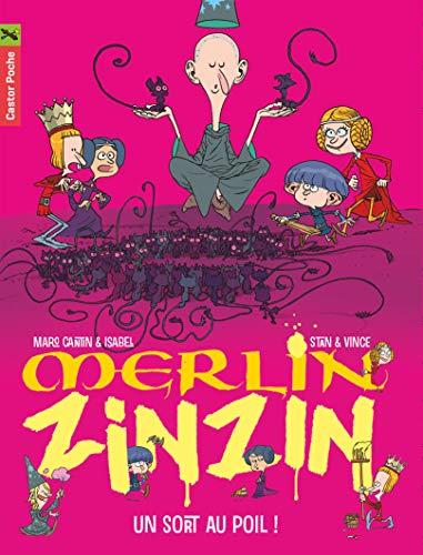 MERLIN ZINZIN T.07 : UN SORT AU POIL: CANTIN MARC