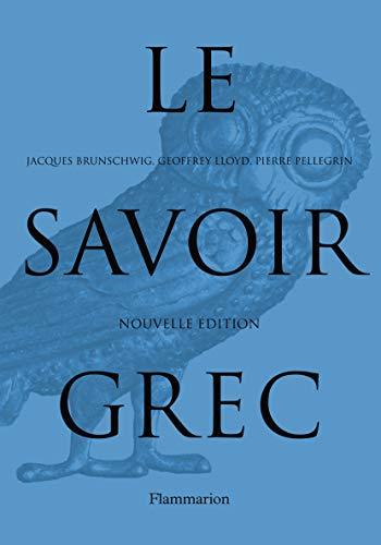 LE SAVOIR GREC (NE): PELLEGRIN PIERRE
