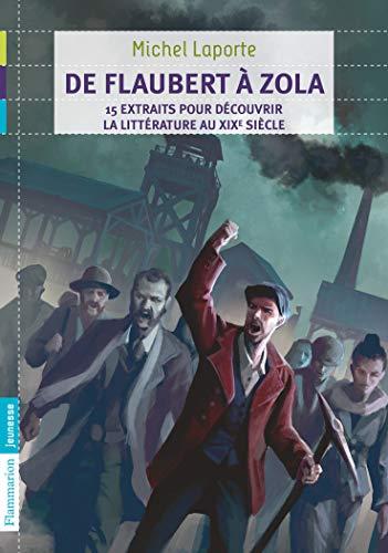 9782081265141: De Flaubert à Zola : 15 extraits pour découvrir la littérature au XIXe siècle