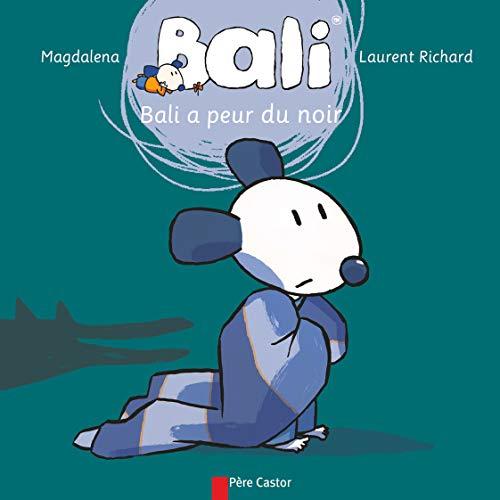 Bali a Peur Du Noir (Paperback): Magdalena