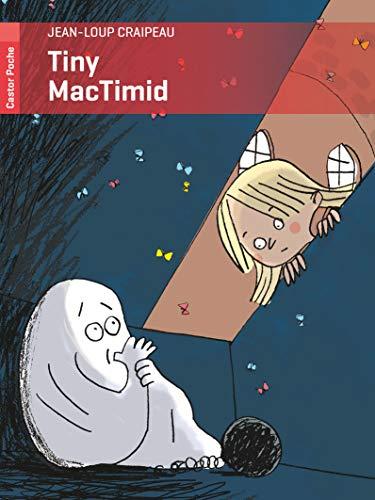 9782081265721: Tiny MacTimid, fantôme d'Ecosse