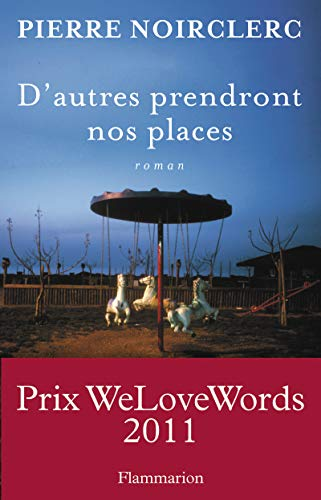 9782081266049: D'autres prendront nos places (French Edition)