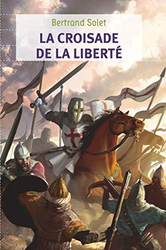 9782081266230: La croisade de la liberté