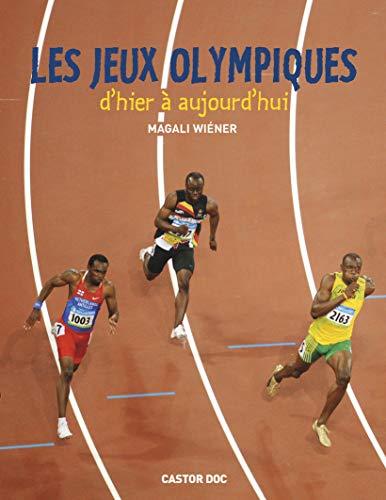 Les Jeux olympiques d'hier à aujourd'hui: Magali Wiéner