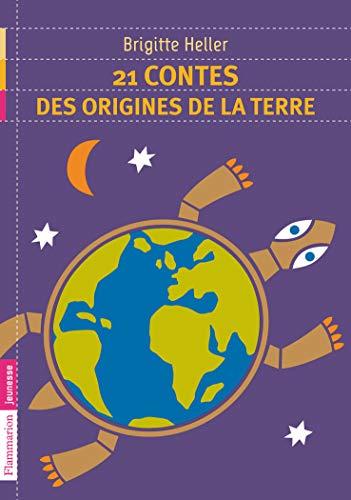 9782081267459: 21 contes des origines de la Terre