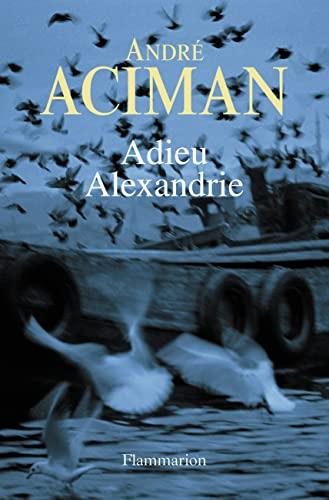 9782081267886: adieu Alexandre