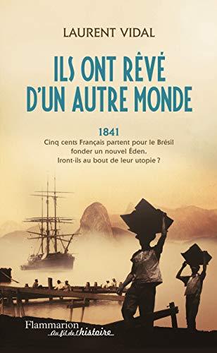 Ils Ont Reve d'un Autre Monde: Laurent Vidal