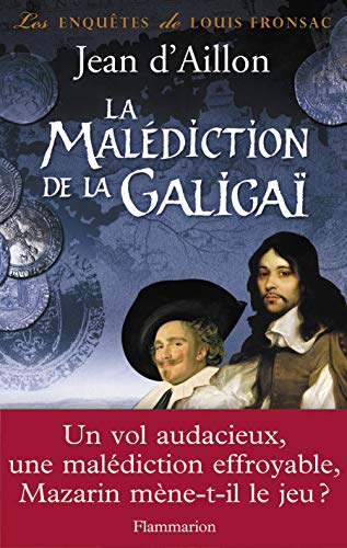 La malédiction de la Galigaï (French Edition): Jean d' Aillon