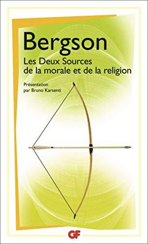 9782081270299: Les Deux Sources de la morale et de la religion
