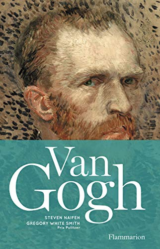 Van Gogh: Steven Naifeh, Gregory White Smith