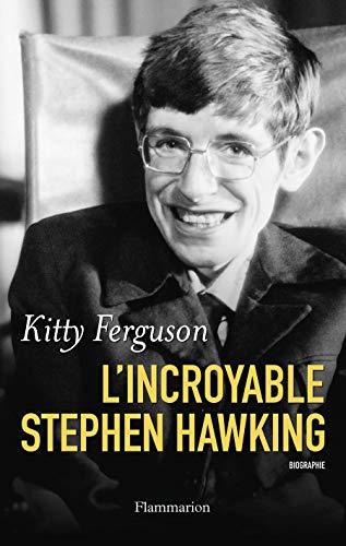 l'incroyable Stephen hawking: Kitty FergusonKitty Ferguson