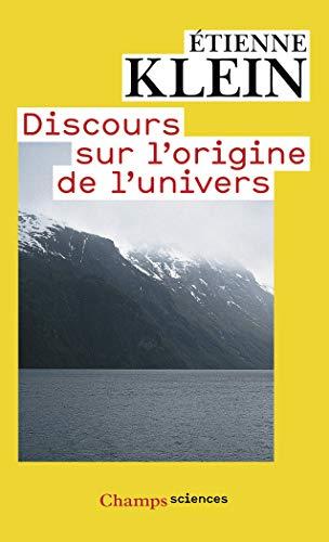 9782081270640: Discours sur l'origine de l'univers (Champs sciences)