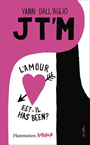 9782081270725: Jt'm : L'amour est-il has been ?