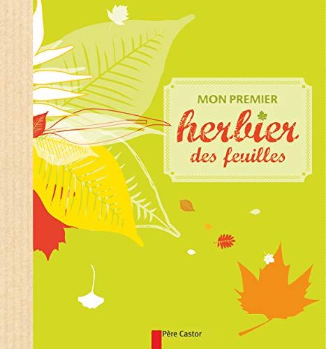 9782081271814: mon premier herbier des feuilles