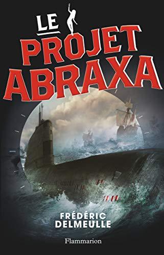 9782081271869: Le projet Abraxa