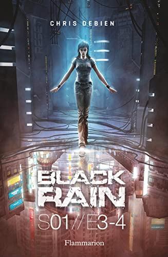9782081271937: Black Rain, Saison 1, tomes 3 et 4