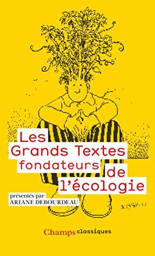 9782081272316: Les grands textes fondateurs de l'écologie (Champs Classiques)