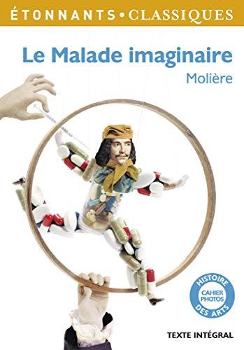 9782081273139: Le Malade Imaginaire (GF Etonnants classiques)